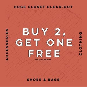 Buy 2, get one free on ANYTHING
